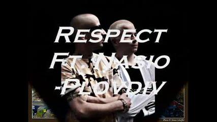 Respect Ft. Nasio - Plovdiv