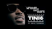 Tinie Tempah Ft. Eric Turner - Written In The Stars
