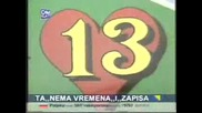 Kemal Malovcic Juzni Vetar - Ti Si Moj 13 Broj