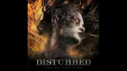 Disturbed - Inside The Fire (hq)