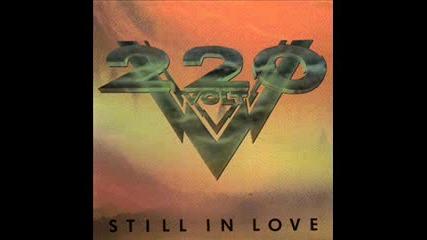 220 Volt - Still In Love