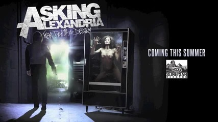 Asking Alexandria - The Death of Me