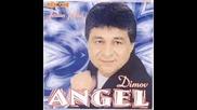 Angel Dimov - Lepa si ko san