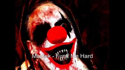 Maztek - Funk Me Hard