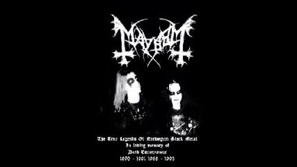 Mayhem - Black Metal Total Death version