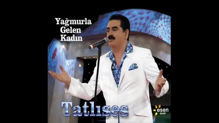 Ibrahim Tatlises - Bir Kulunu Cok Sevdim