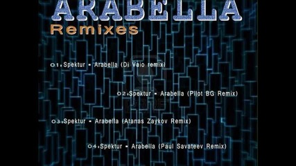 Spektur - Arabella ( Atanas Zaykov Remix ) Preview