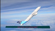 Как да летят с нулева гравитация полет - знаете ли?