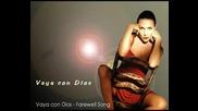 Vaya Con Dios - Farewell Song