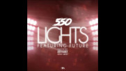 *2017* 550 ft. Future - Lights