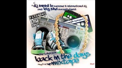 Big Sha Ft.consa - Hey Dj[back In The Days Mixtape]