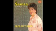 Semsa Suljakovic - Srce Cu Ti Dati