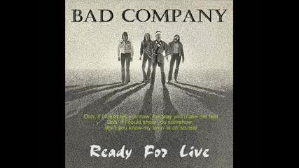 Bad Company - If You Needed Somebody