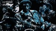 Luther Allison - Living In The House Of Blues