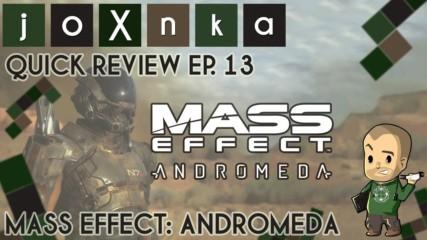 КАКВО Е Mass Effect: Andromeda? [joXnka Quick Reviews Ep. 13]