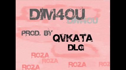 Dim4ou - Roza