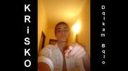 Krisko - Dqlkam Bqlo