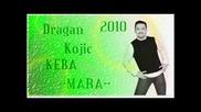 Dragan Kojic Keba 2010 Mara