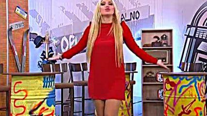 Jovana Tipsin - Ovo je ljubav - Maksimalno Opusteno - (TvDmSat 2017)