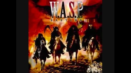 W.a.s.p. - Into the Fire {!}