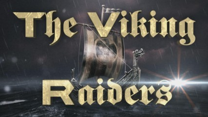 The Viking Raiders Entrance Video