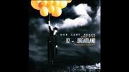 Бг Превод - 02 - Our Lady Peace - Dreamland   От албума Burn Burn 2009