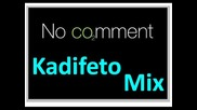 No Comment 5 - Kadifeto Mix