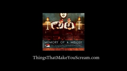Things That Make You Scream from Memory of a Melody's album Things That Make You Scream
