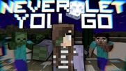 _Never Let You Go_ - Minecraft Song Animation