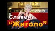 New super hit Славена - Жиголо Vbox7