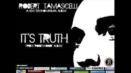 Robert Tamascelli - Its Truth