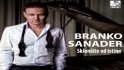Branko Sanader - Molitva za ljubav Audio 2017