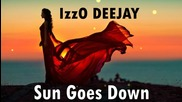 IzzO DEEJAY - Sun Goes Down