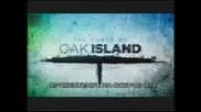 Проклятието на остров Оук- с.2.еп.2- Млъквай и копай