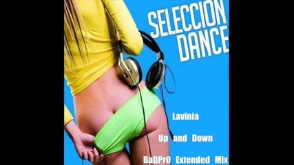 Lavinia - Up and Down (badpr0 Extended Mix)