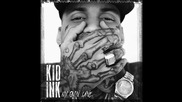 Kid Ink ft. August Alsina - We Just Came To Party
