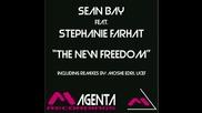 Sean Bay feat. Stephanie Farhat - The New Freedom