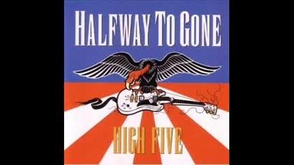 Halfway to Gone - The Big W