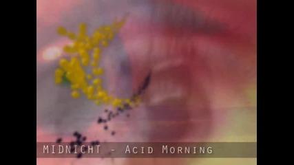 Midnight - Acid Morning