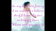 Selena Gomez - Summer's not hot Lyrics