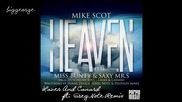 Mike Scot ft. Miss Bunty And Saxy Mr.s - Heaven ( Lauer And Canard ft. Greg Note Remix )
