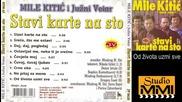 Mile Kitic i Juzni Vetar - Od zivota uzmi sve (Audio 1990)