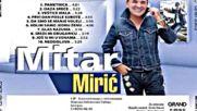 Mitar Miric - Glas razuma Audio 2016