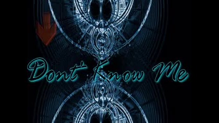 Music * - Dont' Know Me - Koyota -