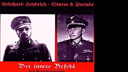 Reinhard Heydrich Sturm & Froinde - Kamerad, Die Schicksalsstunde