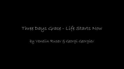 Three Days Grace - life starts now / животът започва сега [превод]