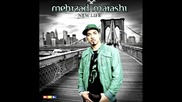 Mehrzad Marashi - You and I ( New Life )