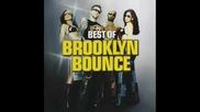 Cluber-ите си спомнят за... Brooklyn Bounce - Relax