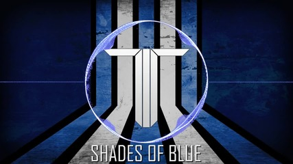 The Twisted - Shades of Blue ( Dubstep )