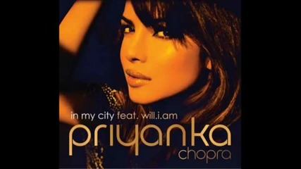 Priyanka Chopra Hot New Song feat Will.i.am - In My City [full Hq Song]